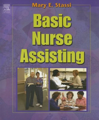 Basic Nurse Assisting By Stassi, Mary E.